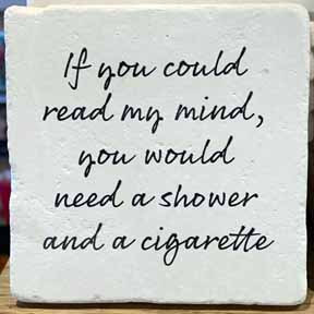 Coaster - Shower & Cigarette