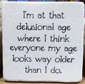 Coaster - Delusional Age