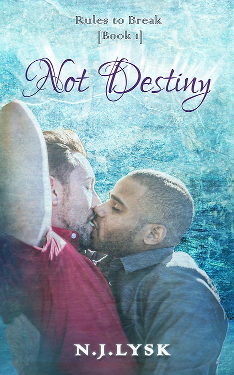 Not Destiny (mobi, e-pub, PDF)