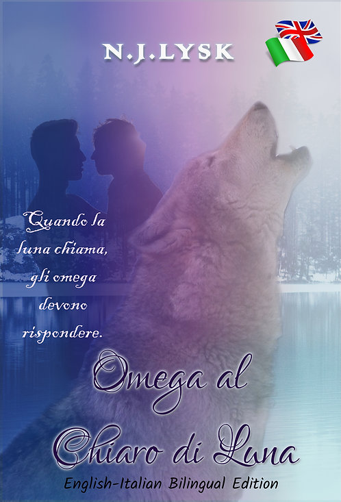 Omega al Chiaro di Luna (edizione bilingue inglese-italiano)