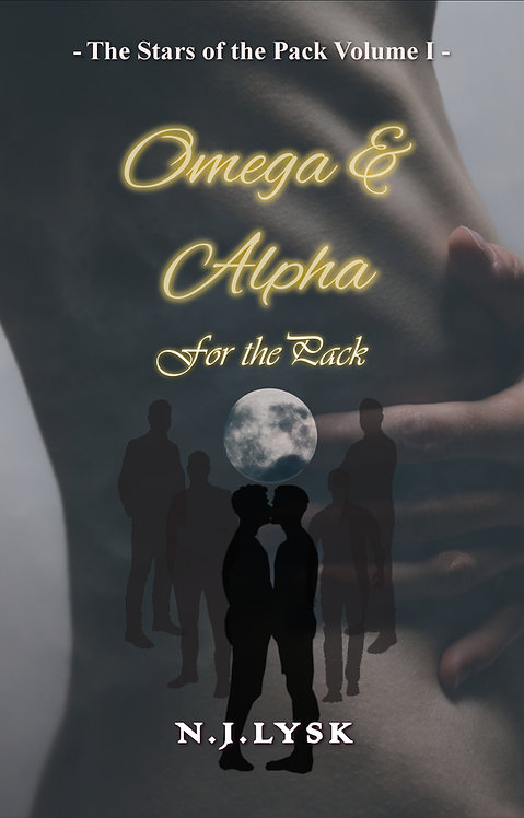 Omega & Alpha For the Pack - The Stars of the Pack - volume 1