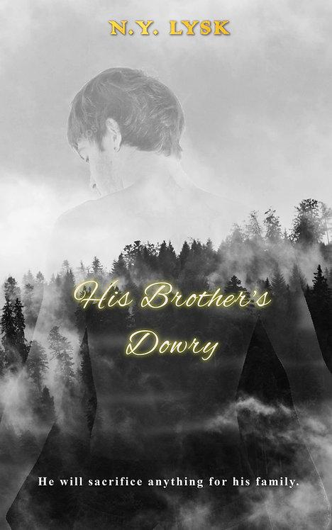 His Brother's Dowry (epub, mobi)