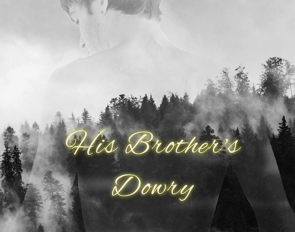 His Brother's Dowry (epub, mobi)