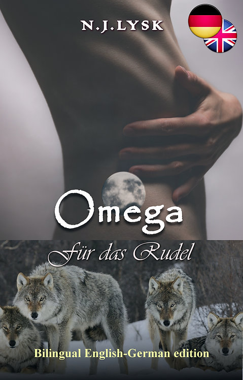 Omega for the Pack & Omega für das Rudel (Bilingual edition)