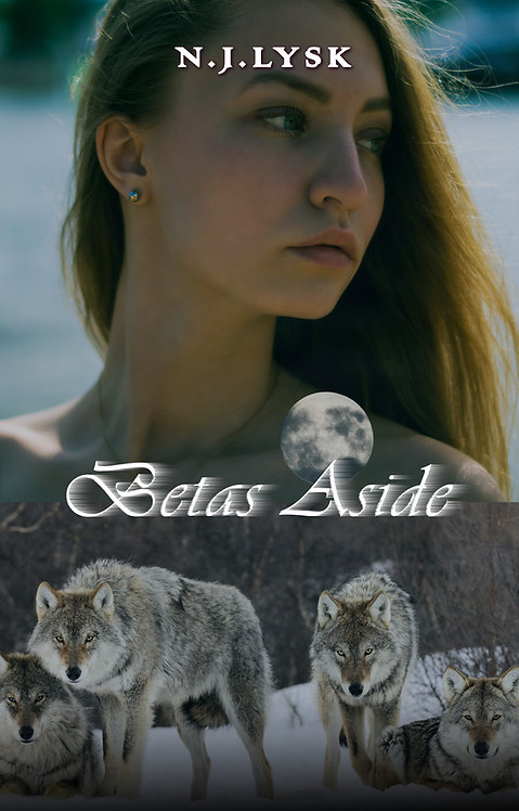 Betas Aside (The Stars of the Pack, companion novel)