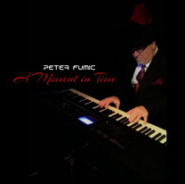 Peter Fumic - A Moment in Time