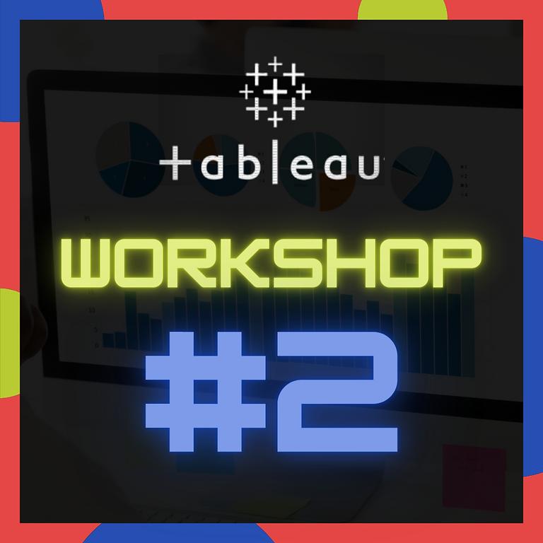 DASA Tableau Workshop #2