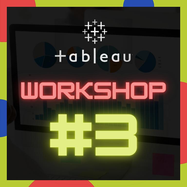 DASA Tableau Workshop #3