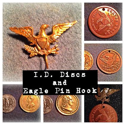 I.D. Discs and Eagle Pin Hook