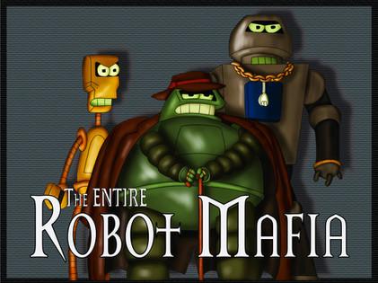 The ENTIRE Robot Mafia