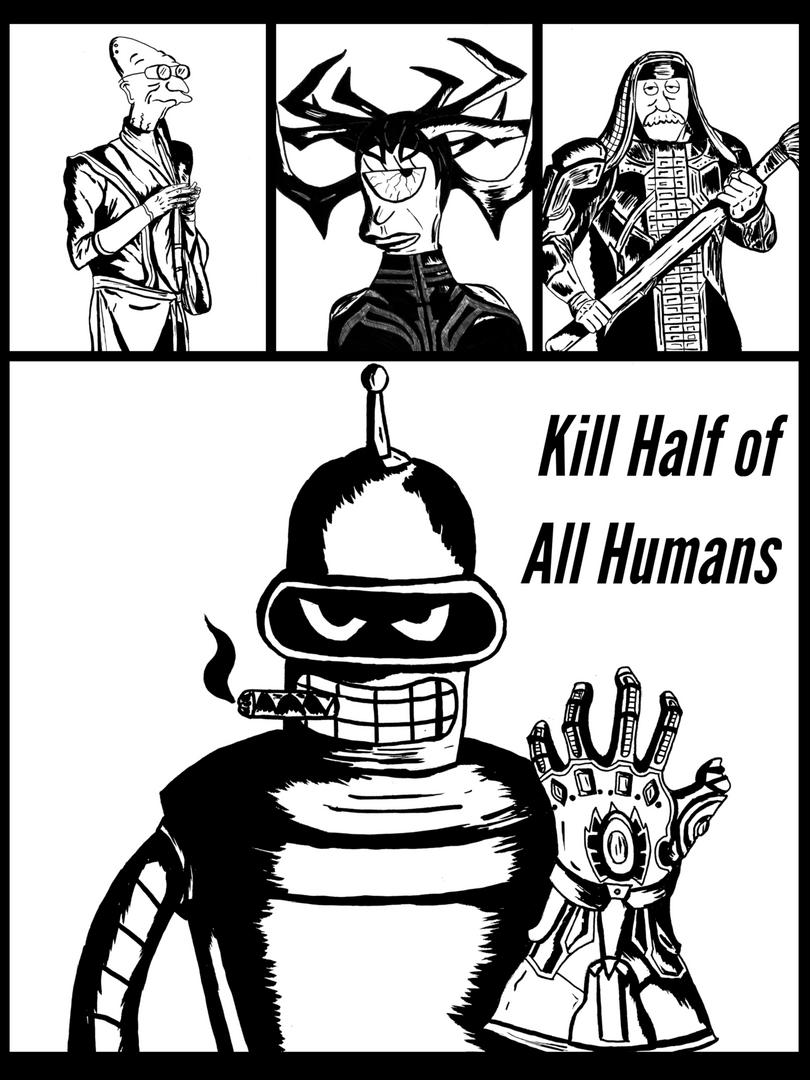 Kill Half of All Humans