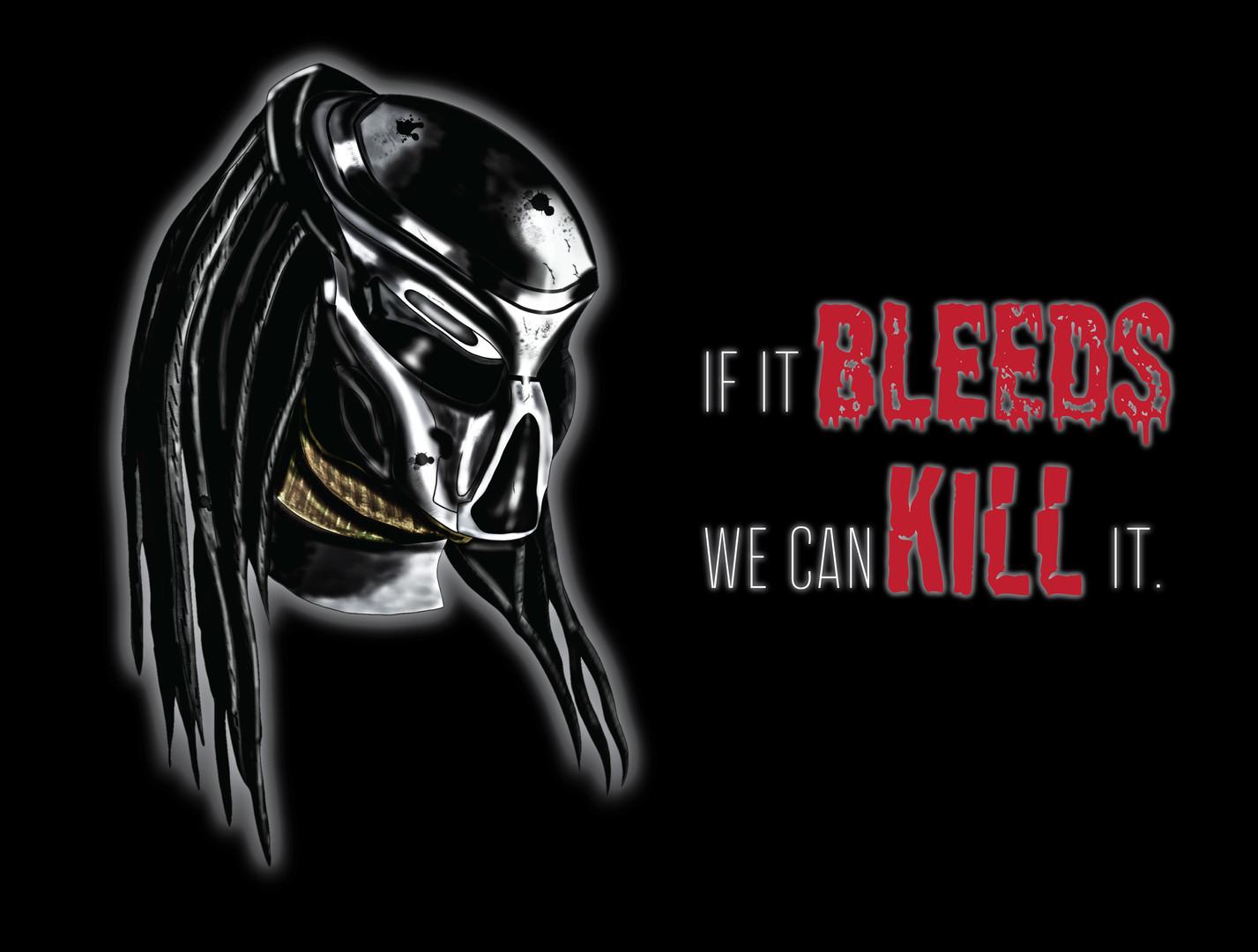 If it Bleeds...