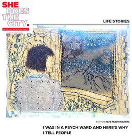 "She Does The City Article: ""I was in a Psych Ward and Here's Why I Tell People"""