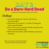Day 2 - Do the Darn-Hard Deed.png