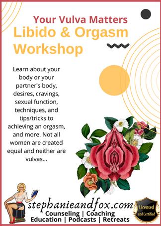 Libido & Orgasm Workshop