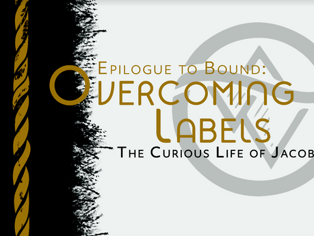 Overcoming Labels: An Epilogue to Bound (Part 1&2)