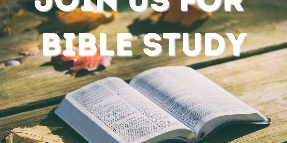 Bible Study - Wednesday, March 3, 2021 @ 7:30pm