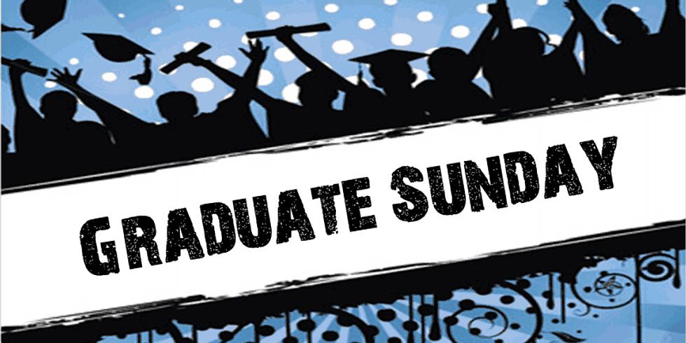 Sunday Worship Service & 2020 - 2021 Graduate Recognition Sunday - June 13, 2021 @ 11:00am