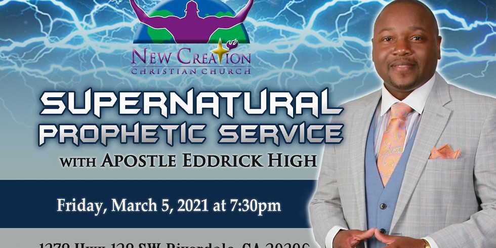 Supernatural Prophetic Service - Friday, March 5, 2021 @ 7:30pm