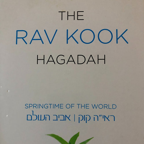 RAV KOOK ON PASSOVER: SPRINGTIME OF THE WORLD ///////// 8 classes
