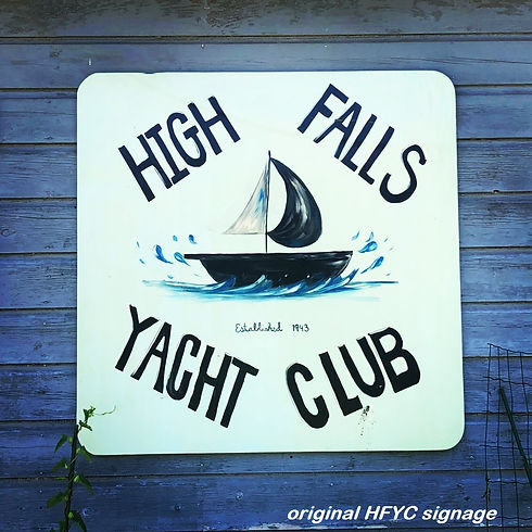 High FallsTacht Club Original Signage.jp