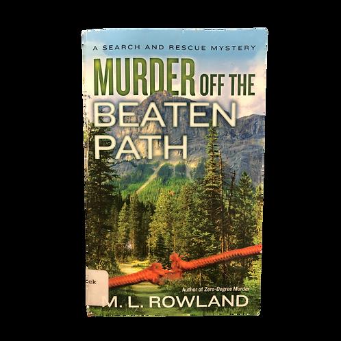 Asesinato fuera del camino trillado por ML Rowland