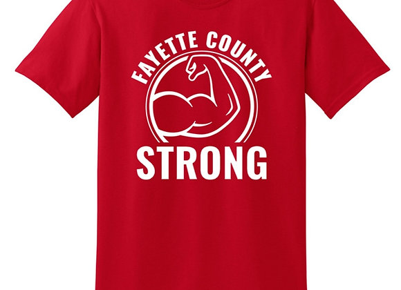 """Fayette Co. """"Muscles"""" Strong T-shirt - $5 Donated Back!"""
