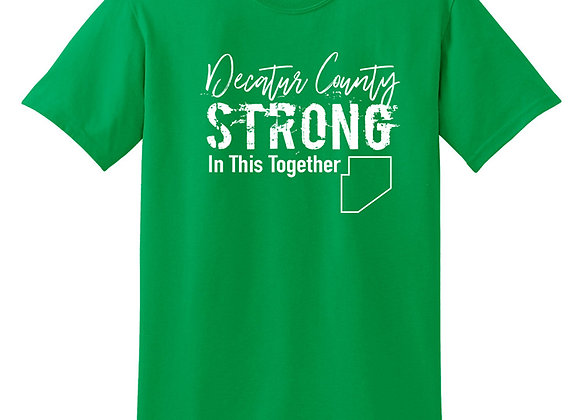 Decatur County Strong T-shirt - $5 Donated Back!
