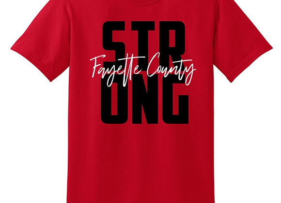 Fayette Co. Strong T-shirt - $5 Donated Back!