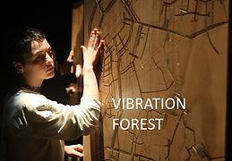 Vibration forest