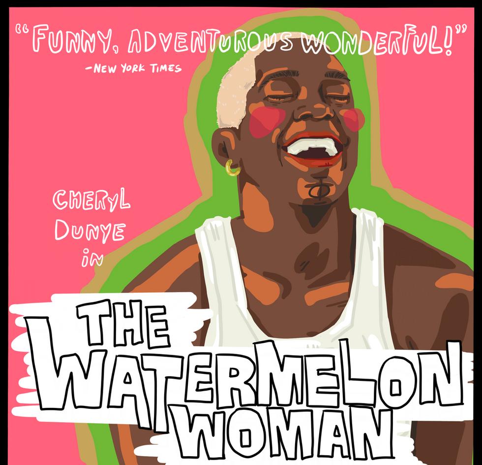 cheryl dunye + the watermelon woman