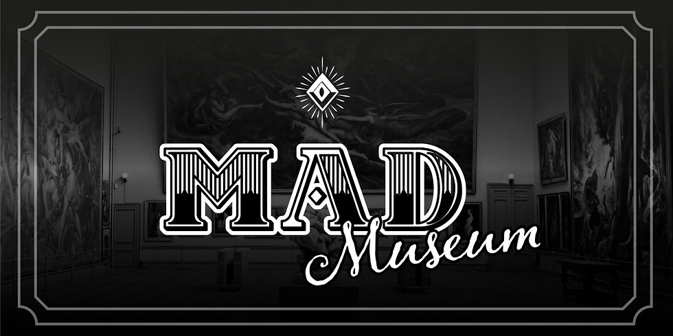 MAD Museum [COMPLET]