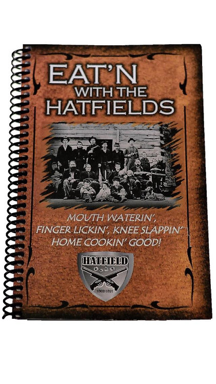 Eat'n With The Hatfield's Cookbook