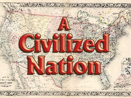 A Civilized Nation