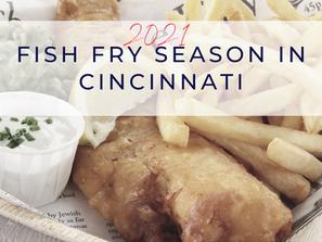 Cincinnati Local Fish Fry Guide 2021