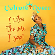"Artwork for the music album ""I Like the Me I See!"" by Culture Queen, streaming on WEE Nation Radio"