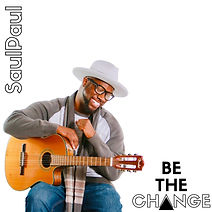 """Artwork for the music album """"Be The Change"""" by SaulPaul, streaming on WEE Nation Radio"""