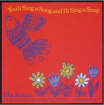 "Artwork for the music album ""You Sing a Song and I'll Sing a Song"" by Ella Jenkins, streaming on WEE Nation Radio"