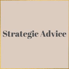 Strategic Advice