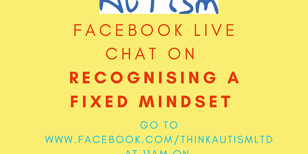 Facebook Live Chat on Recognising a Fixed Mindset