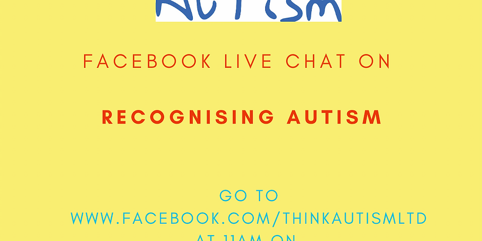 Facebook Live Chat on Recognising Autism