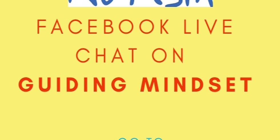 Facebook Live Chat on Guiding Mindset