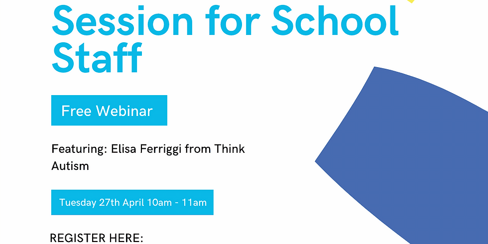 Think Autism Online Information Session for School Staff