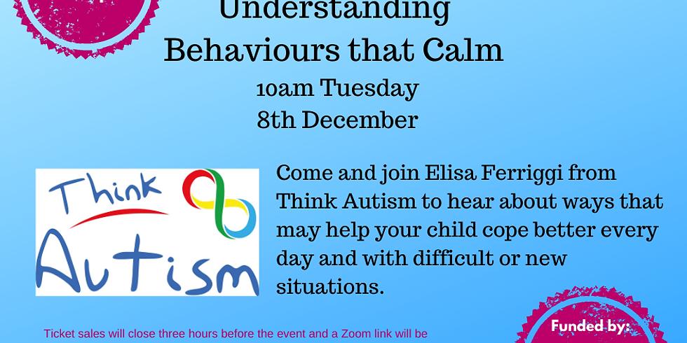 Understanding Behaviours that Calm