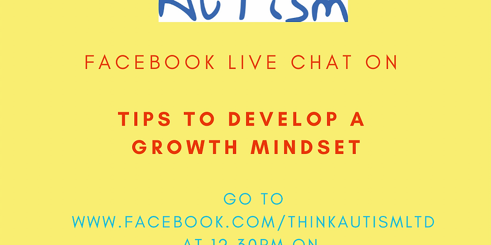 Tips to Develop a Growth Mindset