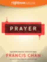 Francis Chan Prayer.jpg