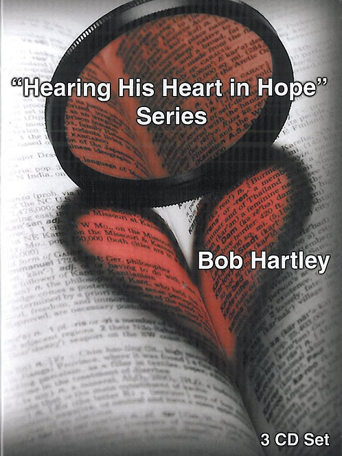 Hearing His Heart of Hope