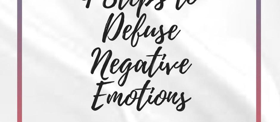 4 Steps To Defuse Negative Emotions