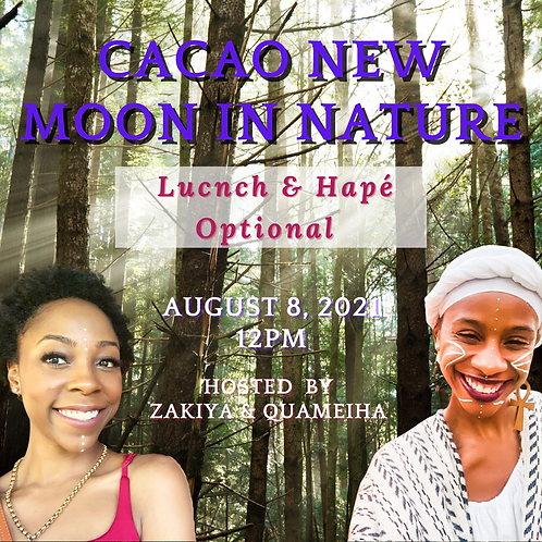 8/8/21 CACAO NEW MOON IN NATURE