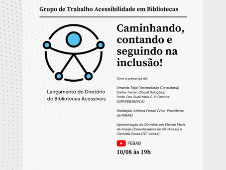 Lançamento do Diretório de Bibliotecas Acessíveis com a Live